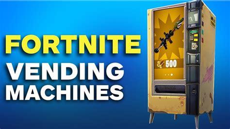 fortnite   find  vending machine  battle royale