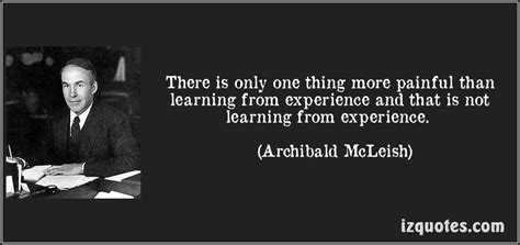 What You Learnt From Your Work Experience by Learning From Experience Quotes Quotesgram