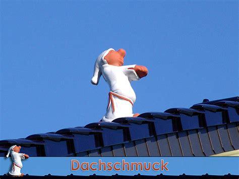 Dachschmuck Individualitaet Aufs Dach by Dachschmuck Schlafwandler Dach Dachfigur Firstfigur