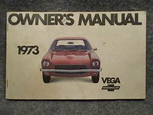 1973 Chevrolet Chevy Vega Owners Users Manual Guide