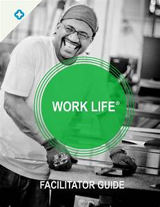 Work Life Facilitator Guide By Chalmers Center
