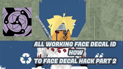 working id  face decal hack eye roblox shinobi