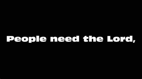 Avalon - People Need The Lord - Lyrics - YouTube