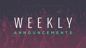 Weekly Announcements - February 5, 2017 - YouTube