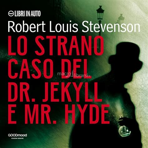lo strano caso di dr jekyll e mr hyde mp3 lo strano caso dr jekyll e mr hyde robert