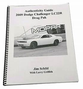 Dodge Challenger Drag Pak Lc22r Authenticity Guide
