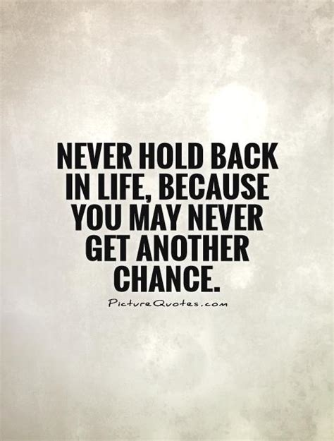 Never Be Held Back Quotes