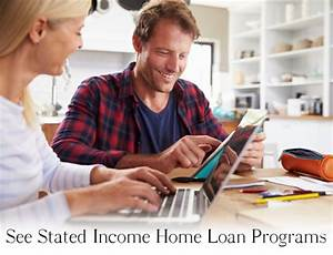 stated income home equity loans for self employed no doc With stated income no documentation loans