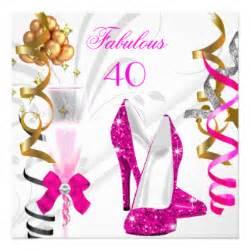 40 and fabulous invitations announcements zazzle canada
