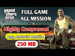 [250 Mb] How To Download GTA SAN Andreas Highly Compressed ...