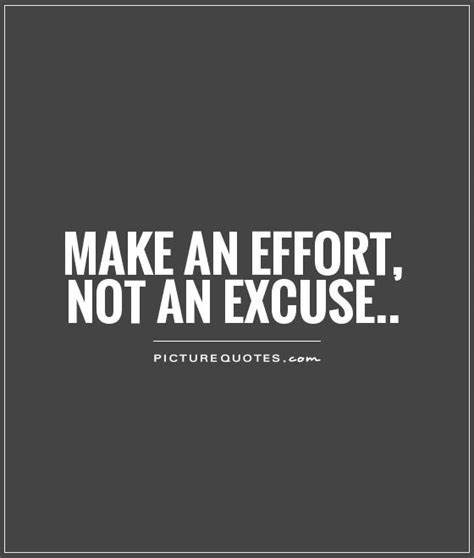 excuse quotes excuse sayings excuse picture quotes