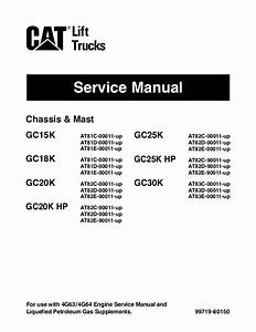 Caterpillar Cat Gc25k Hp Forklift Lift Trucks Service