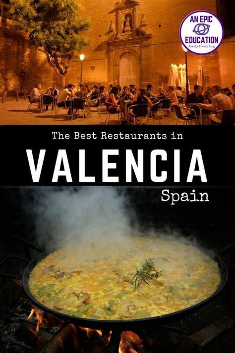 best restaurant in valencia spain best restaurants in valencia spain where to eat in spain