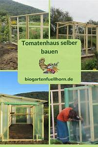 Selber Ein Haus Bauen : ein tomatenhaus selber bauen tomatenhaus selber bauen pinterest tomaten haus garten und ~ Bigdaddyawards.com Haus und Dekorationen