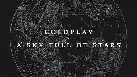 A Sky Full Of Stars Full Hd Bakgrund And