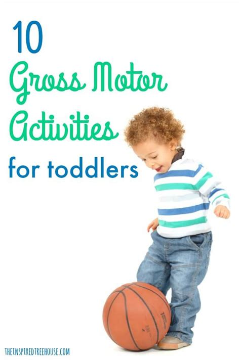 10 gross motor activities for toddlers the inspired 946 | gross motor activities for toddlers pin