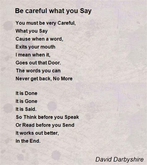be careful quotes what you say