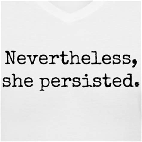 """What you said was true but nevertheless unkind. """"Nevertheless, She Persisted"""" Inspired Stories for ..."""