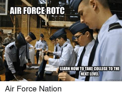 Rotc Memes - air force rotc learn how to take college to the next level cuick meme com air force nation