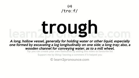 Trough Pronunciation And Definition