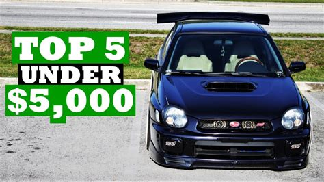 cheap fast cars 5 000 youtube