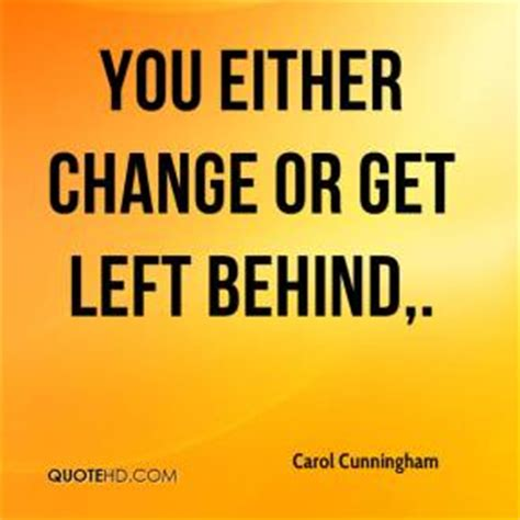 Don Get Left Behind Quotes