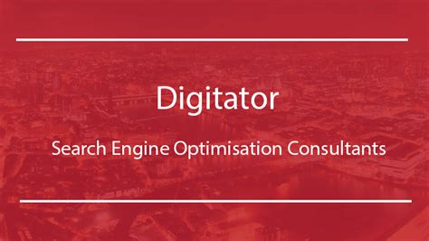 Search Engine Optimisation Consultant by Search Engine Optimisation Consultants Digitator
