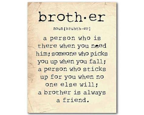 memorable brother quotes  show  appreciation