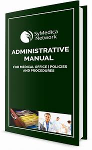 Administrative Manual For Medical Office