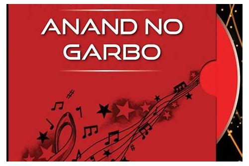 anand no garbo mp3 download