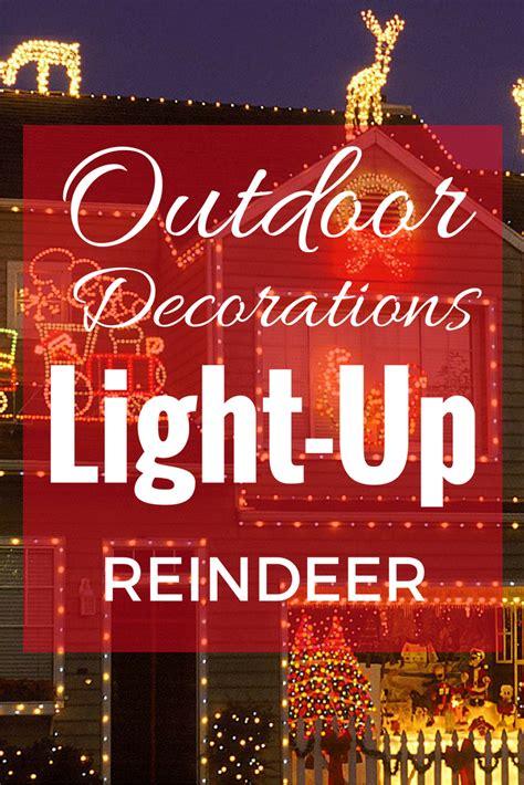 light up reindeer outdoor decoration prep