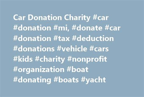 Give Car To Charity Tax Deduction - 25 best ideas about car donation charities on