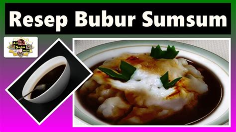 Bubur sum sum recipe ❤️(new video with english subtitles)my mum showed me how to make the traditional bubur sum sum and its syrup. Resep Bubur Sumsum mantap - YouTube