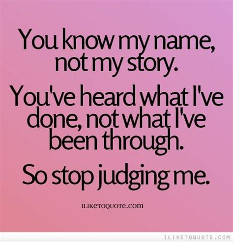 Stop Judging My Past Quotes