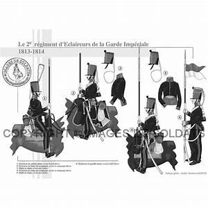Le Garde D Arno : le 2e r giment d eclaireurs de la garde imp riale 1813 1814 ~ Dode.kayakingforconservation.com Idées de Décoration