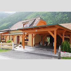 Das Passende Carport Vom Steirischen Holzbaumeister