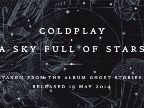 """Coldplay's """"a Sky Full Of Stars"""""""
