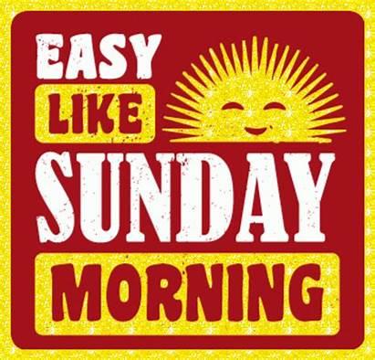 Sunday Morning Easy Less Scary