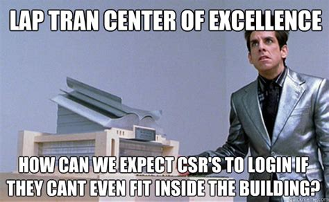 Meme Center Login - lap tran center of excellence how can we expect csr s to login if they cant even fit inside the