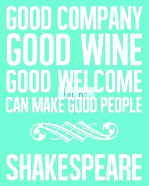 Wine And Good Company Quotes