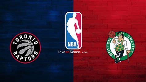 Toronto Raptors vs Boston Celtics Preview and Prediction ...
