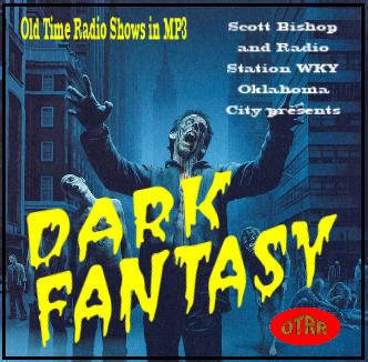 dark fantasy single episodes  time radio