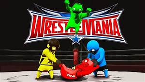 WRESTLEMANIA: GANG BEASTS EDITION!! Funniest Fighting Game ...