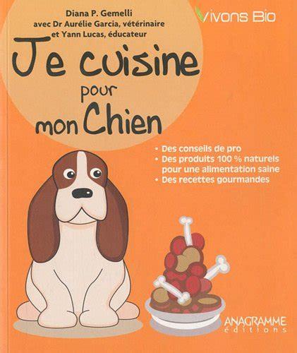 je cuisine pour vous telechargement je cuisine pour mon chien francais pdf