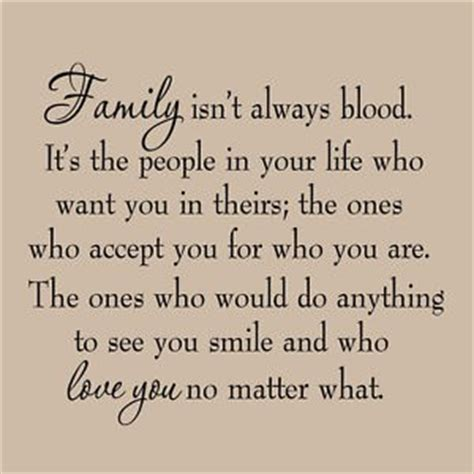 Family Is Not Defined By Blood Quotes