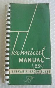 Sylvania Radio Tubes Technical Manual Guide Spiral Bound