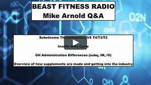Mike Arnold Q U0026a  Thyromimetics Vs T4  T3  T2  Insulin Only Cycle  Gh Administration Differences
