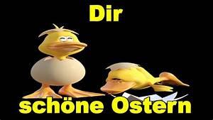 Schöne Ostertage Bilder : dir w nsche ich sch ne ostern ostertage und will dir sagen sch n dass es dich gibt youtube ~ Orissabook.com Haus und Dekorationen