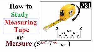 How To Study Measuring Tape Or Measure Decimal Value In