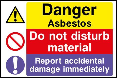 asbestos   disturb material sign health  safety